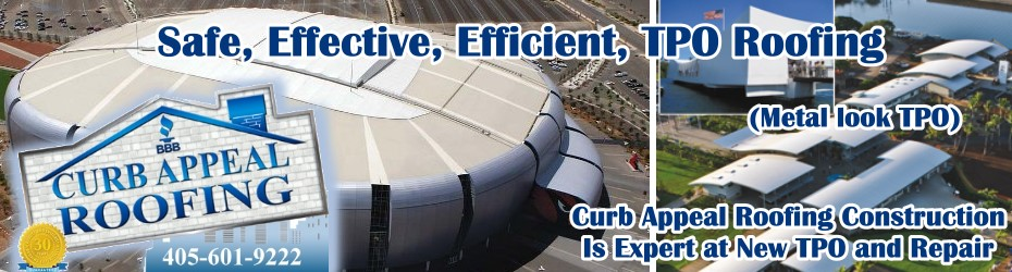 Curb Appeal Roofing Construction is Expert at TPO Roofing in Oklahoma and Flat Roofs for Commercial Buildings in Oklahoma