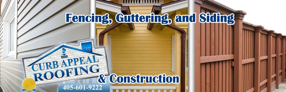 Curb Appeal Roofing Construction Expert at Fencing, Guttering, and Siding in Oklahoma